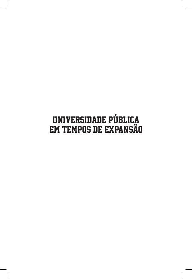 UNIVERSIDADE PUBLICA EM TEMPOS DE EXPANSAO