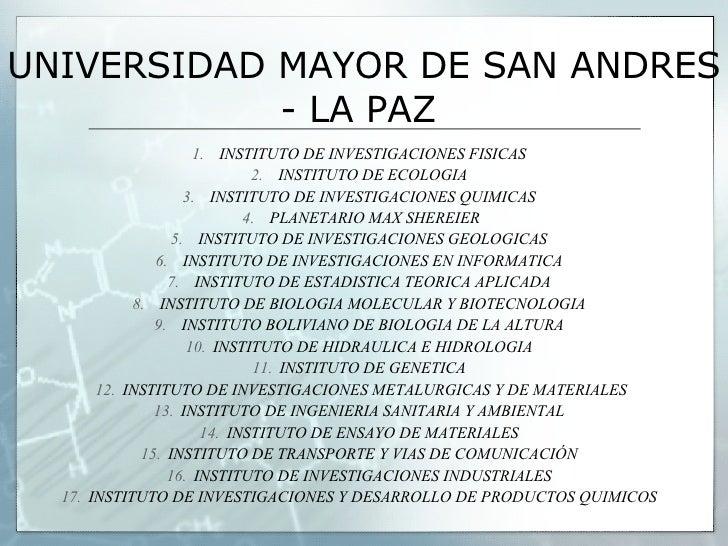 UNIVERSIDADES BOLIVIANAS MÁS DESTACADAS EN INVESTIGACIÓN EN 2005 - 2006 Slide 3