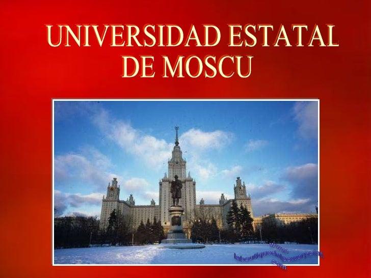 UNIVERSIDAD ESTATAL DE MOSCU