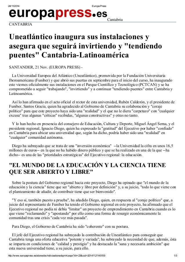 24/11/2014 Europa Press  Cantabria  CANTABRIA  Uneatlántico inaugura sus instalaciones y  asegura que seguirá invirtiendo ...
