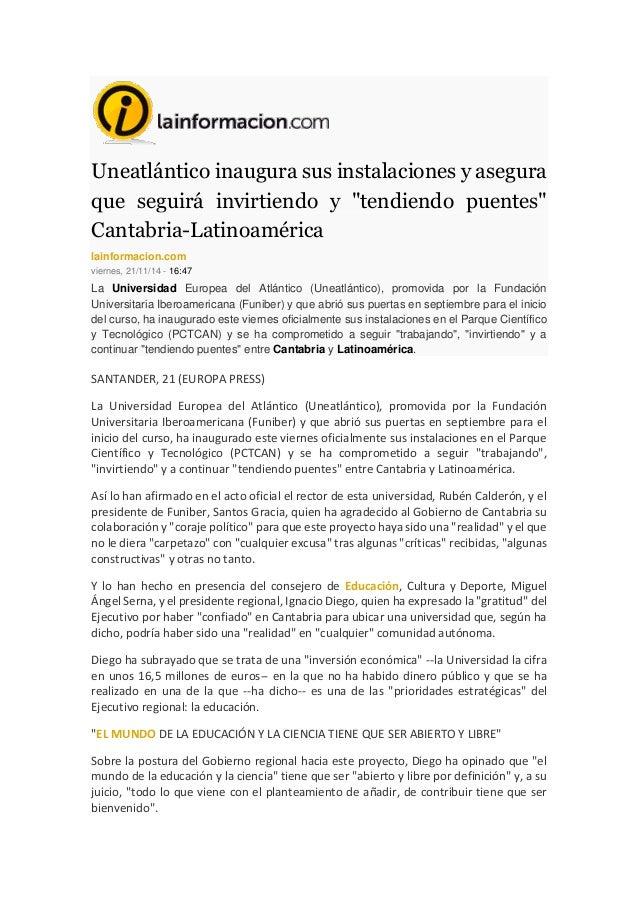 """Uneatlántico inaugura sus instalaciones y asegura que seguirá invirtiendo y """"tendiendo puentes"""" Cantabria-Latinoamérica la..."""