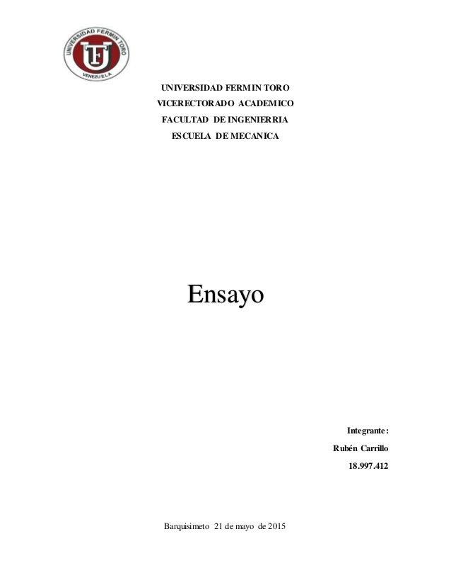 UNIVERSIDAD FERMIN TORO VICERECTORADO ACADEMICO FACULTAD DE INGENIERRIA ESCUELA DE MECANICA Integrante: Rubén Carrillo 18....