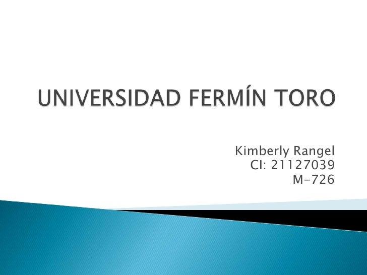 Kimberly Rangel  CI: 21127039         M-726