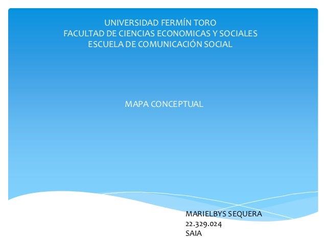 UNIVERSIDAD FERMÍN TOROFACULTAD DE CIENCIAS ECONOMICAS Y SOCIALES     ESCUELA DE COMUNICACIÓN SOCIAL             MAPA CONC...