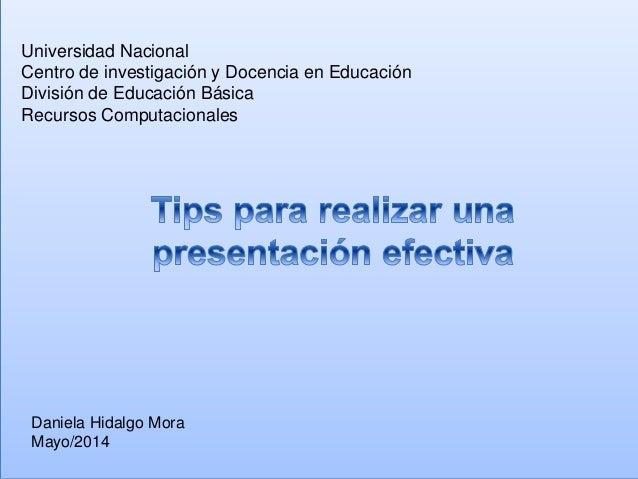 Universidad Nacional Centro de investigación y Docencia en Educación División de Educación Básica Recursos Computacionales...