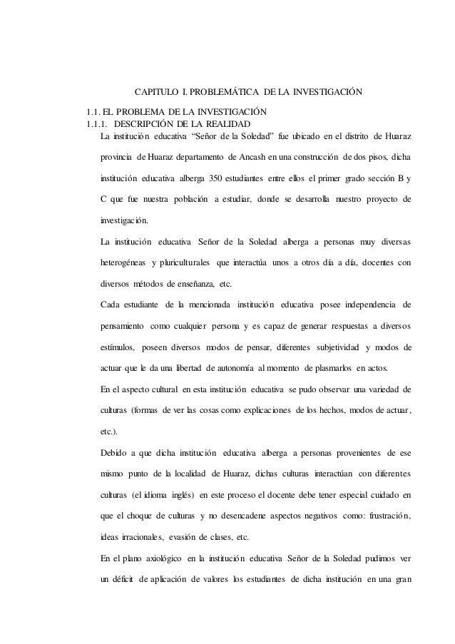 CAPITULO I. PROBLEMÁTICA DE LA INVESTIGACIÓN 1.1. EL PROBLEMA DE LA INVESTIGACIÓN 1.1.1. DESCRIPCIÓN DE LA REALIDAD La ins...
