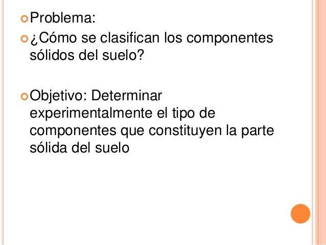 Clasificacion de los componentes qu micos del suelo for Componentes quimicos del suelo
