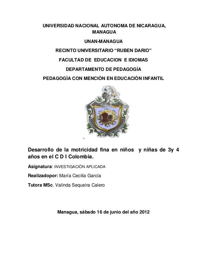 """UNIVERSIDAD NACIONAL AUTONOMA DE NICARAGUA, MANAGUA UNAN-MANAGUA RECINTO UNIVERSITARIO """"RUBEN DARIO"""" FACULTAD DE EDUCACION..."""