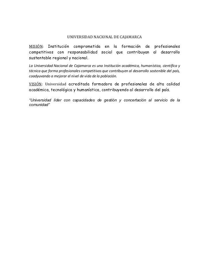 UNIVERSIDAD NACIONAL DE CAJAMARCA<br />MISIÓN: Institución comprometida en la formación de profesionales competitivos con ...