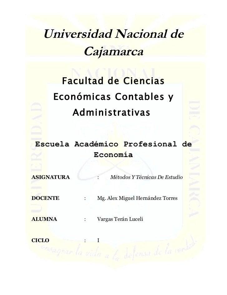 Universidad Nacional de         Cajamarca          Facultad de Ciencias        Económicas Contables y             Administ...
