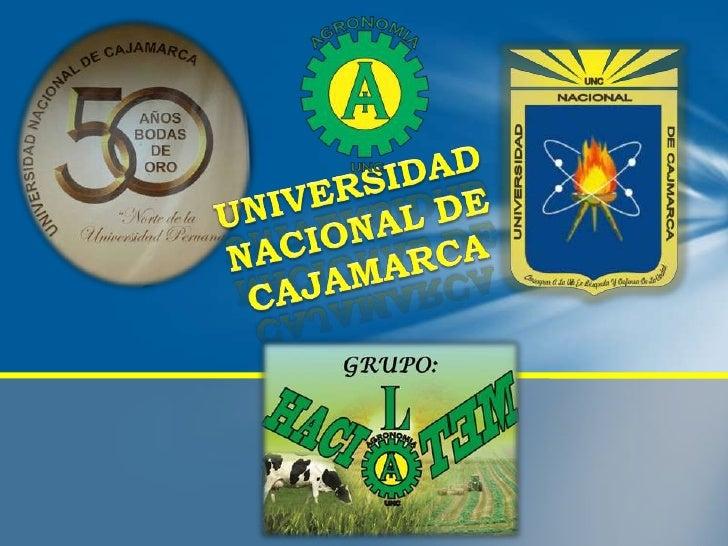 """INTRODUCCION:    La Universidad Nacional De Cajamarca antes (UTC) """"Alma Mater""""de toda la comunidad universitaria y el pueb..."""