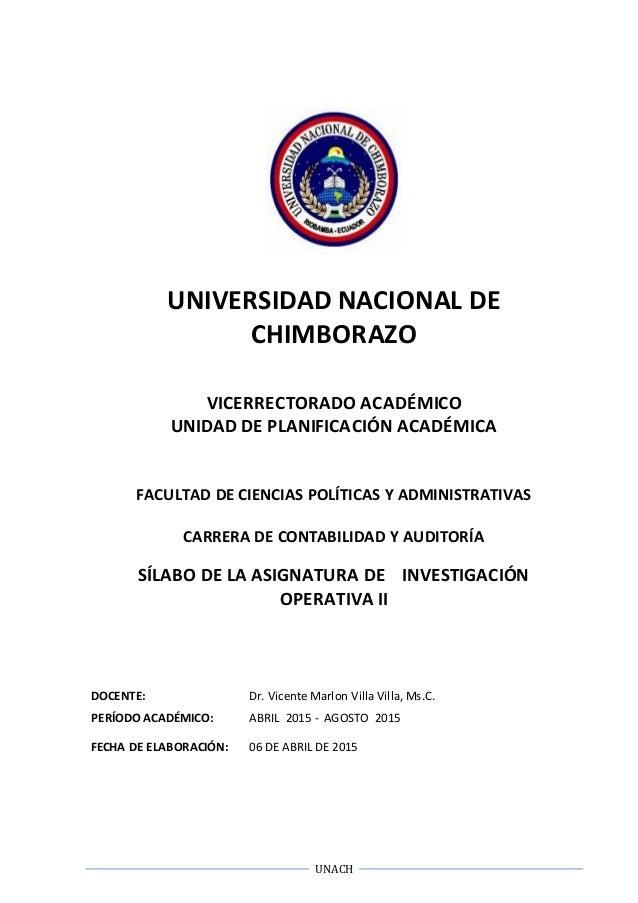 UNACH UNIVERSIDAD NACIONAL DE CHIMBORAZO VICERRECTORADO ACADÉMICO UNIDAD DE PLANIFICACIÓN ACADÉMICA FACULTAD DE CIENCIAS P...