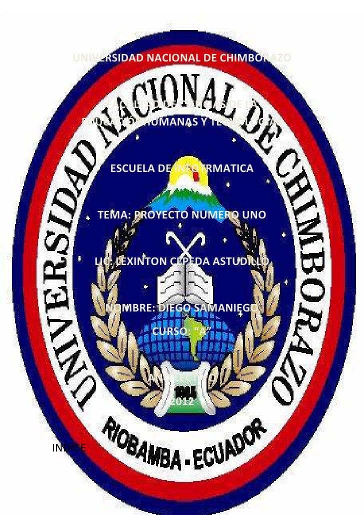 INFORMATICA                   6 de mayo de 2012   UNIVERSIDAD NACIONAL DE CHIMBORAZO        FACULTAD DE CIENCIAS DE LA    ...