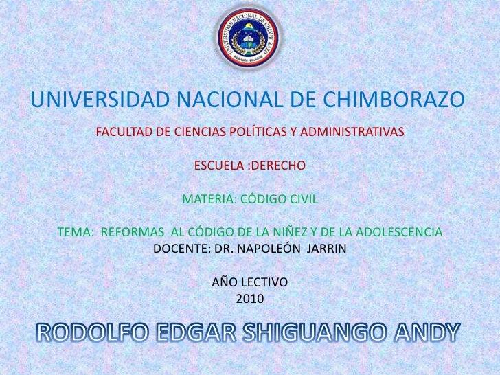 UNIVERSIDAD NACIONAL DE CHIMBORAZO<br />FACULTAD DE CIENCIAS POLÍTICAS Y ADMINISTRATIVAS<br />ESCUELA :DERECHO<br />MATERI...