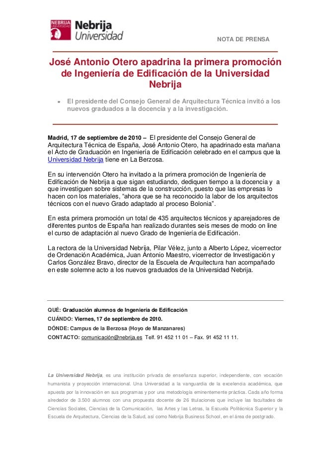 NOTA DE PRENSA La Universidad Nebrija, es una institución privada de enseñanza superior, independiente, con vocación human...