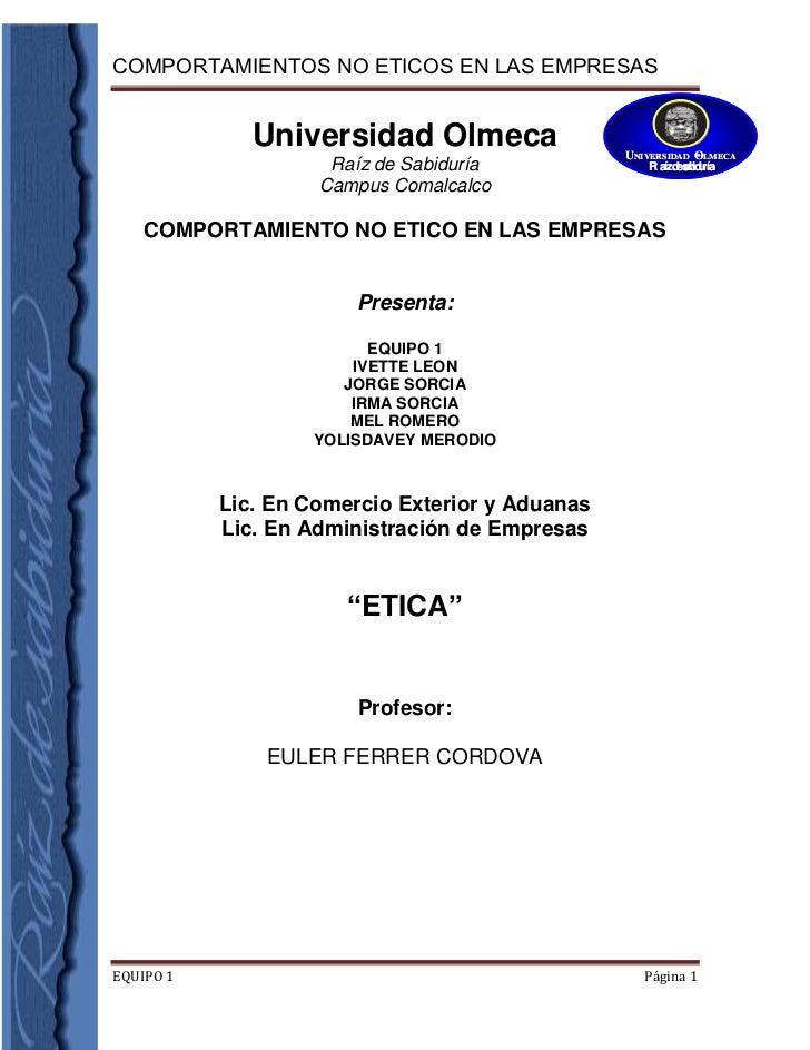 4711700-227965-1061085-890270Universidad Olmeca<br />Raíz de Sabiduría<br />Campus Comalcalco<br /> COMPORTAMIENTO NO ETIC...