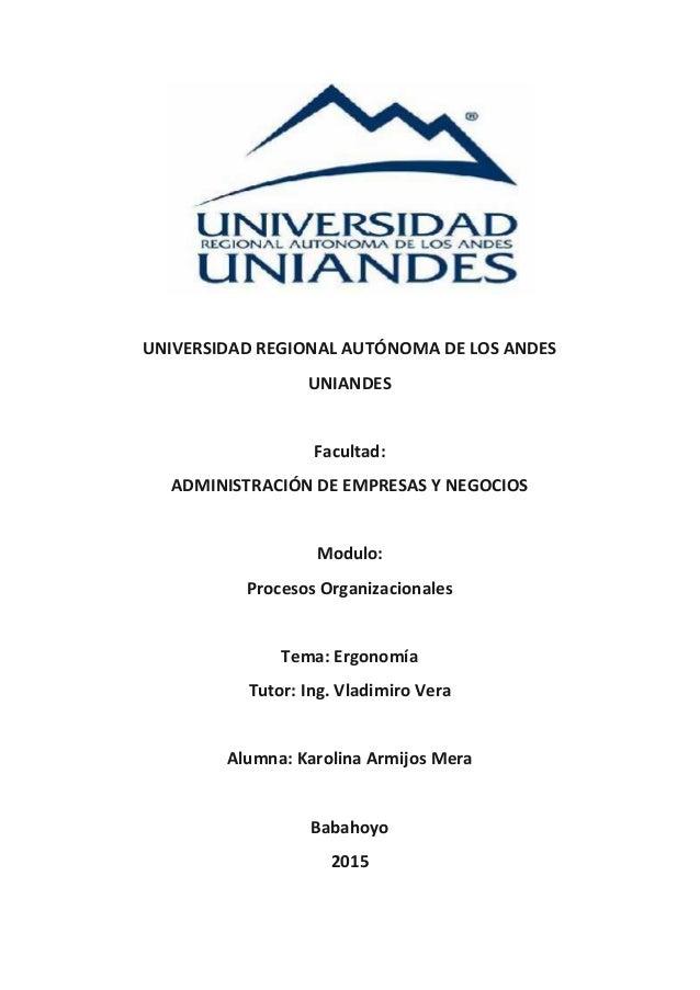 UNIVERSIDAD REGIONAL AUTÓNOMA DE LOS ANDES UNIANDES Facultad: ADMINISTRACIÓN DE EMPRESAS Y NEGOCIOS Modulo: Procesos Organ...