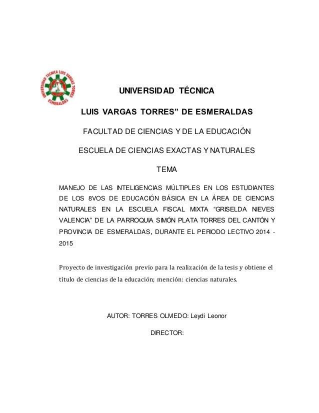 """UNIVERSIDAD TÉCNICA  LUIS VARGAS TORRES"""" DE ESMERALDAS  FACULTAD DE CIENCIAS Y DE LA EDUCACIÓN  ESCUELA DE CIENCIAS EXACTA..."""