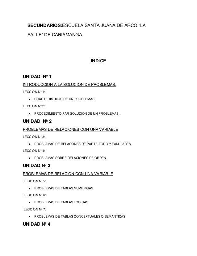 """SECUNDARIOS:ESCUELA SANTA JUANA DE ARCO """"LA SALLE"""" DE CARIAMANGA  INDICE  UNIDAD Nº 1 INTRODUCCION A LA SOLUCION DE PROBLE..."""