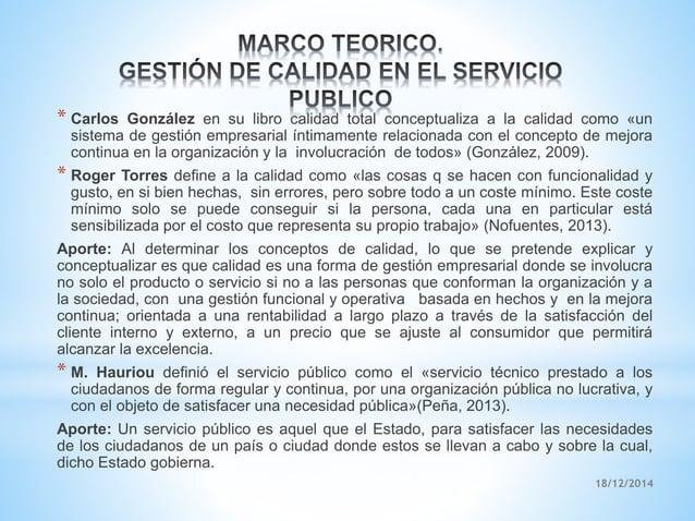 * Carlos González en su libro calidad total conceptualiza a la calidad como «un sistema de gestión empresarial íntimamente...