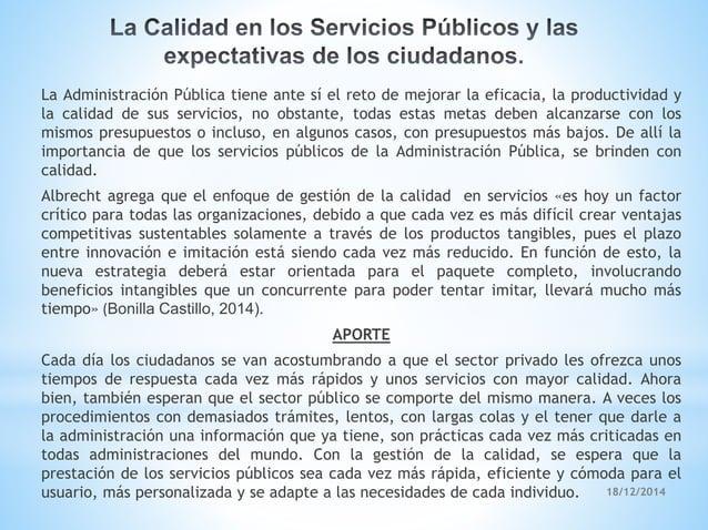 18/12/2014 La Administración Pública tiene ante sí el reto de mejorar la eficacia, la productividad y la calidad de sus se...