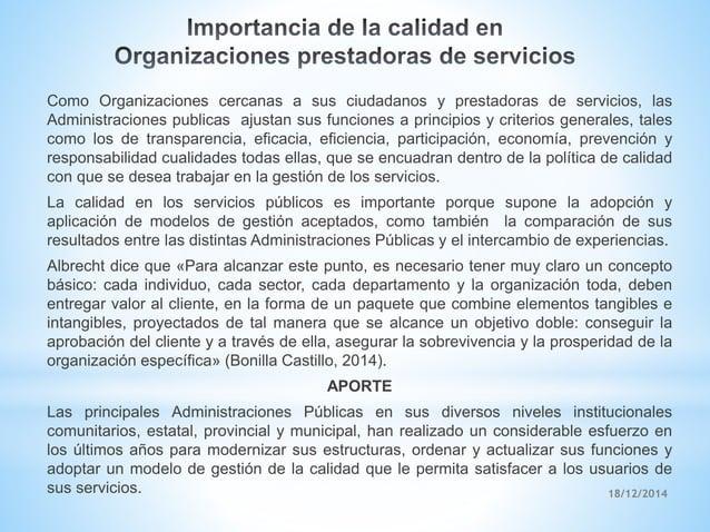 18/12/2014 Como Organizaciones cercanas a sus ciudadanos y prestadoras de servicios, las Administraciones publicas ajustan...