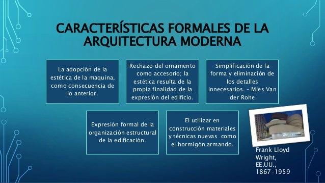 Arquitectura moderna universidad t cnica particular de loja for Arquitectura moderna caracteristicas