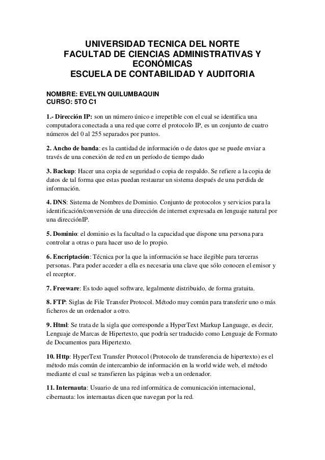UNIVERSIDAD TECNICA DEL NORTE FACULTAD DE CIENCIAS ADMINISTRATIVAS Y ECONÓMICAS ESCUELA DE CONTABILIDAD Y AUDITORIA NOMBRE...