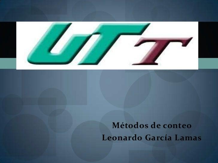 Métodos de conteoLeonardo García Lamas