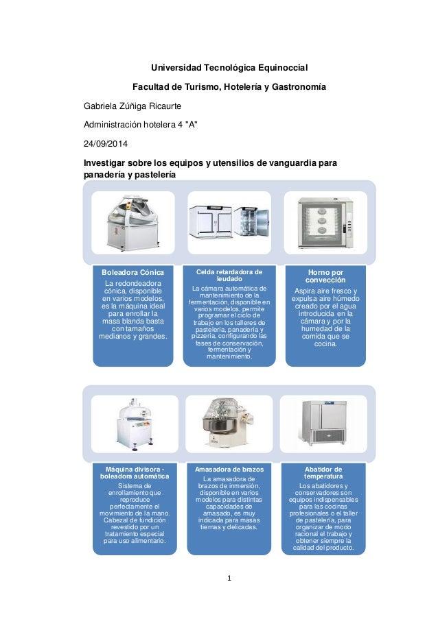 Equipos y utensilios de vanguardia para panadería y pastelería