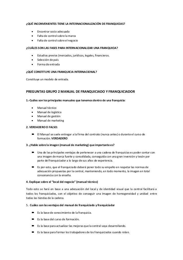 ¿QUÉ INCONVENIENTES TIENE LA INTERNACIONALIZACIÓN DE FRANQUICIAS?  Encontrar socio adecuada  Falta de control sobre la m...