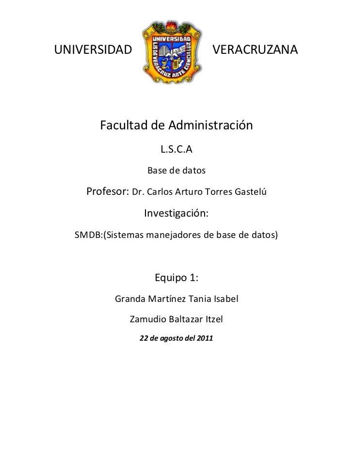 2044065-461645UNIVERSIDAD VERACRUZANA<br />Facultad de Administración<br />L.S.C.A<br />Base de datos<br />Profesor: Dr. C...