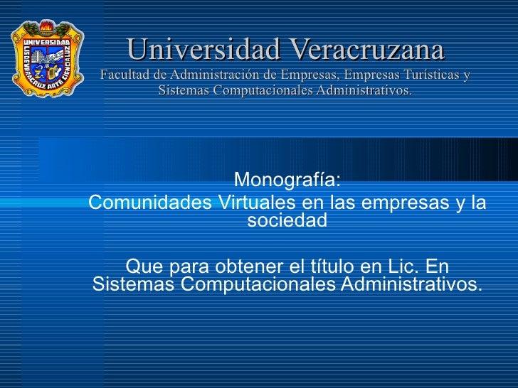 Universidad Veracruzana Facultad de Administración de Empresas, Empresas Turísticas y Sistemas Computacionales Administrat...