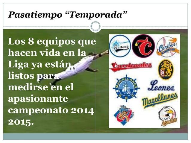 """Pasatiempo """"Temporada""""  Los 8 equipos que  hacen vida en la  Liga ya están  listos para  medirse en el  apasionante  campe..."""