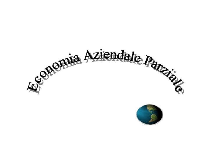 Economia Aziendale Parziale