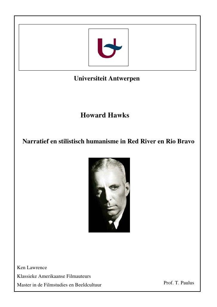 Universiteit Antwerpen                                   Howard Hawks     Narratief en stilistisch humanisme in Red River ...