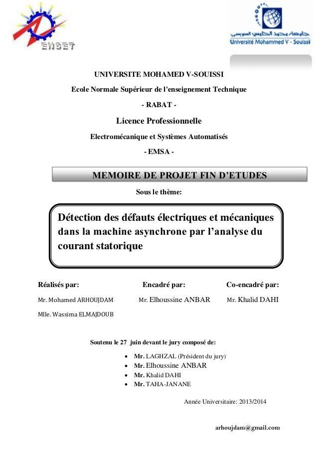arhoujdam@gmail.com UNIVERSITE MOHAMED V-SOUISSI Ecole Normale Supérieur de l'enseignement Technique - RABAT - Licence Pro...