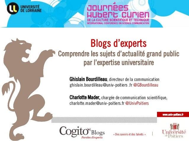 Blogs d'expertsComprendre les sujets d'actualité grand public        par l'expertise universitaire    Ghislain Bourdilleau...