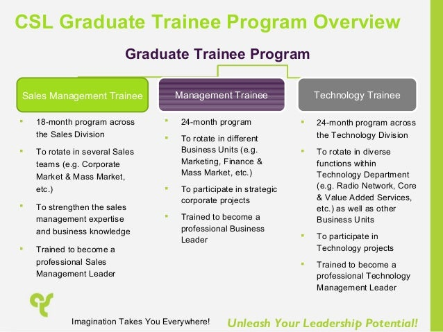 graduate trainee Our international graduate trainee program will give you a thorough induction into the many different activities of a leading global reinsurer and advance your personal development.