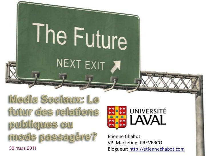 Université Laval medias sociaux 30 mars 2011 etienne chabot