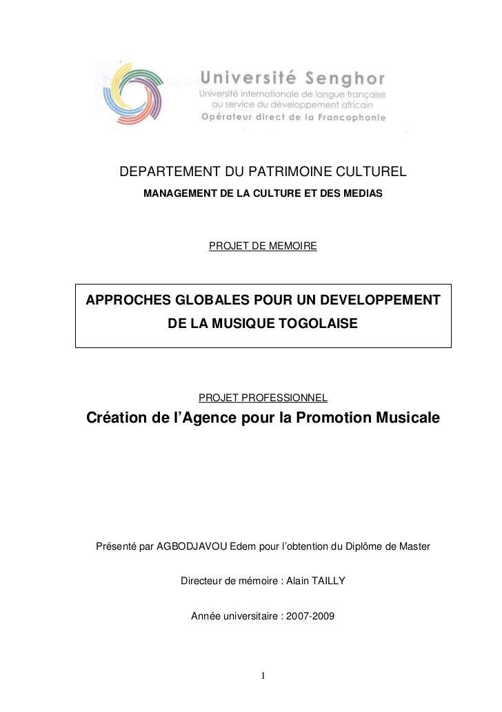 DEPARTEMENT DU PATRIMOINE CULTUREL          MANAGEMENT DE LA CULTURE ET DES MEDIAS                       PROJET DE MEMOIRE...