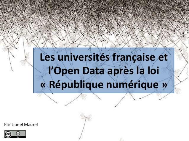 Par Lionel Maurel Les universités française et l'Open Data après la loi « République numérique »