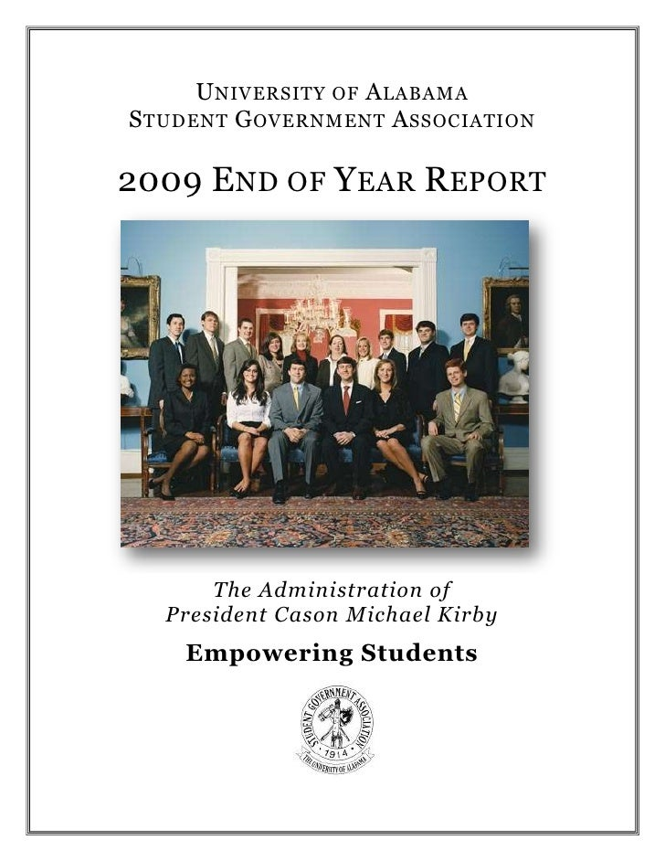 University of Alabama<br />Student Government Association<br />2009 End of Year Report<br />The Administration of<br />Pre...