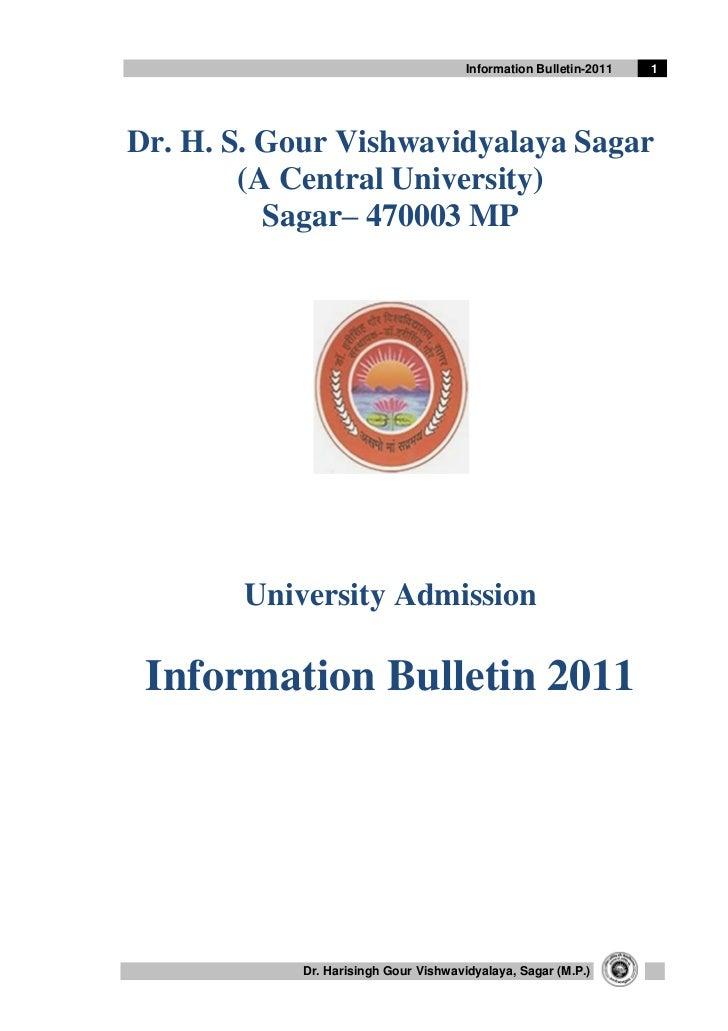 Information Bulletin-2011   1Dr. H. S. Gour Vishwavidyalaya Sagar        (A Central University)          Sagar– 470003 MP ...