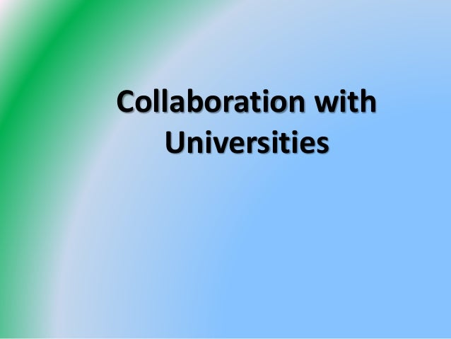 Collaboration with Universities