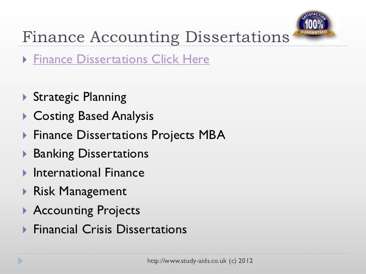 dissertation proposal for accounting and finance How to select a good accounting and finance dissertation topic accounting is one of those topics that most people do not think of as exciting or very cutting edge.