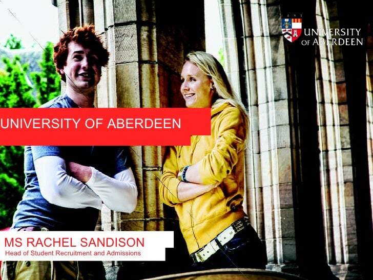 UNIVERSITY OF ABERDEEN Student Recruitment and Admissions Service LESLEY MACLENNAN