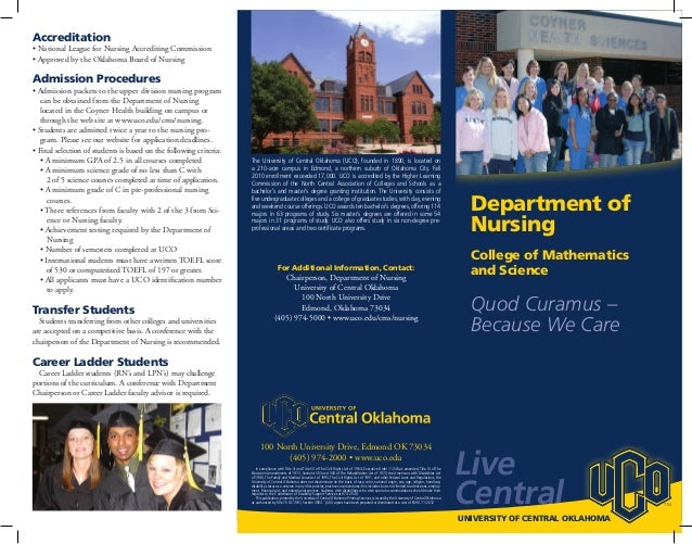 Live Central UNIVERSITY OF CENTRAL OKLAHOMA TM The University of Central Oklahoma (UCO), founded in 1890, is located on a ...