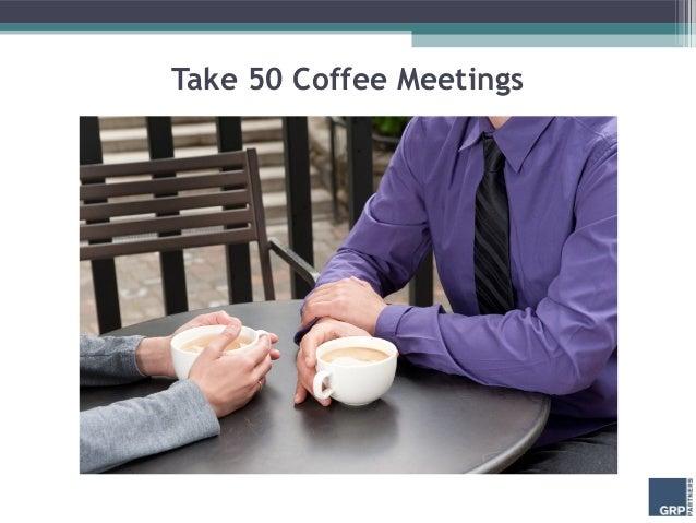 Take 50 Coffee Meetings