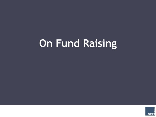 On Fund Raising
